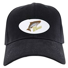 Fish Beware Baseball Hat