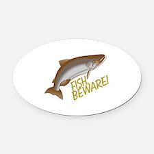 Fish Beware Oval Car Magnet