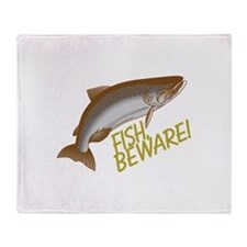 Fish Beware Throw Blanket