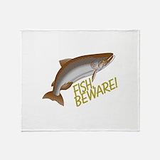 Fish Beware Throw Blanket