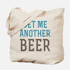 Another Beer Tote Bag