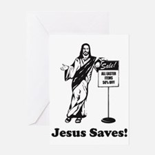Jesus Saves! Greeting Cards