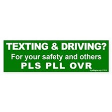 Texting And Driving Bumper Bumper Sticker