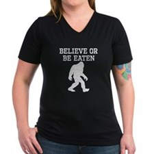 Believe Or Be Eaten (Distressed) T-Shirt