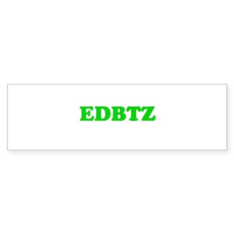 EDBTZ Bumper Sticker