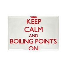 Keep Calm and Boiling Points ON Magnets