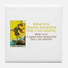 Better Dissatisfied Tile Coaster