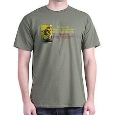Better Dissatisfied T-Shirt