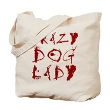 Crazy Dog Lady | Tote Bag