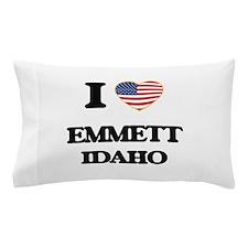 I love Emmett Idaho Pillow Case
