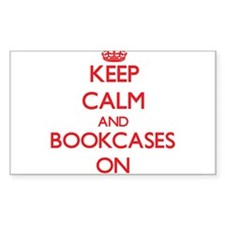 Keep Calm and Bookcases ON Decal