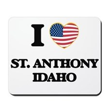 I love St. Anthony Idaho Mousepad