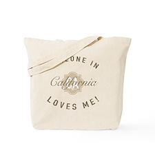 Someone In California Tote Bag