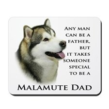 Malamute Dad Mousepad