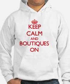 Keep Calm and Boutiques ON Hoodie