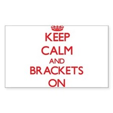Keep Calm and Brackets ON Decal