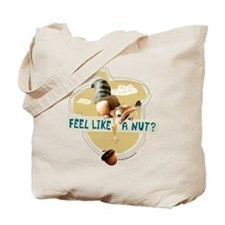 Ice Age Feel Like a Nut Tote Bag