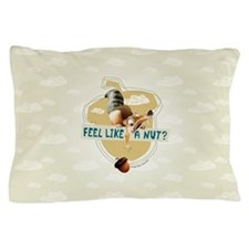 Ice Age Feel Like a Nut Pillow Case