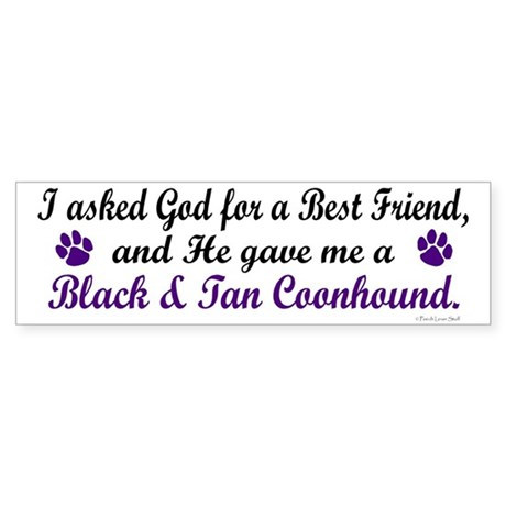 God Gave Me A Coonhound (BT) Bumper Sticker