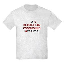 A Black & Tan Coonhound Loves Me T-Shirt