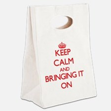 Keep Calm and Bringing It ON Canvas Lunch Tote