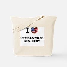 I love Nicholasville Kentucky Tote Bag
