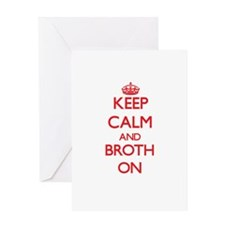 Keep Calm and Broth ON Greeting Cards