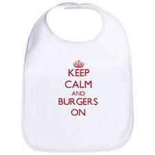 Keep Calm and Burgers ON Bib
