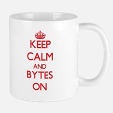 Keep Calm and Bytes ON Mugs