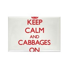 Keep Calm and Cabbages ON Magnets