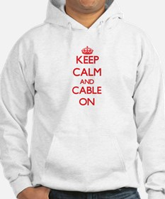 Keep Calm and Cable ON Hoodie