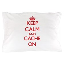 Keep Calm and Cache ON Pillow Case