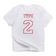 Type-2-red.jpg Infant T-Shirt