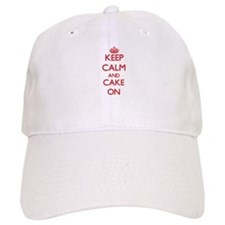 Keep Calm and Cake ON Baseball Cap