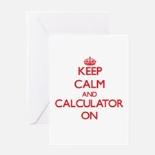 Keep Calm and Calculator ON Greeting Cards