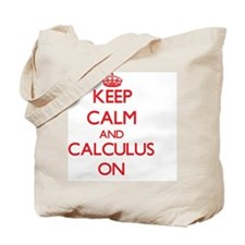 Keep Calm and Calculus ON Tote Bag
