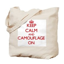 Keep Calm and Camouflage ON Tote Bag