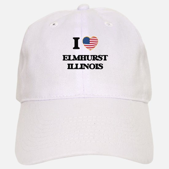 I love Elmhurst Illinois Baseball Baseball Cap