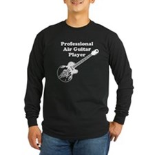 Professional Air Guitar Player Long Sleeve T-Shirt