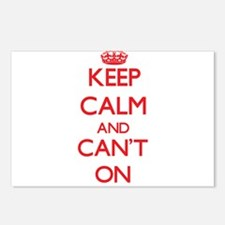 Keep Calm and Can't ON Postcards (Package of 8)