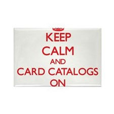 Keep Calm and Card Catalogs ON Magnets