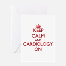 Keep Calm and Cardiology ON Greeting Cards