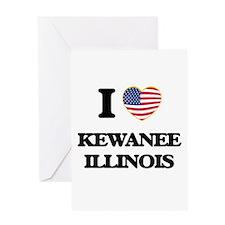 I love Kewanee Illinois Greeting Cards