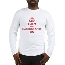 Keep Calm and Cartography ON Long Sleeve T-Shirt