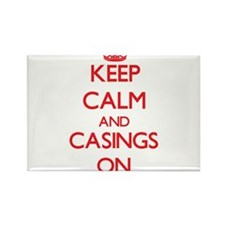 Keep Calm and Casings ON Magnets