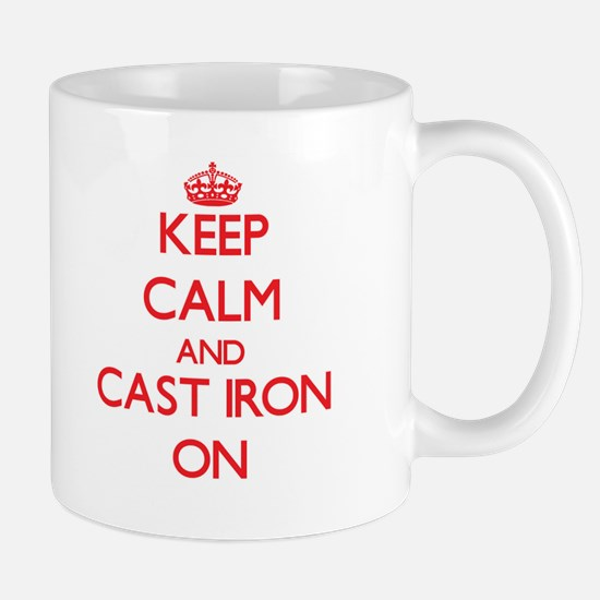Keep Calm and Cast-Iron ON Mugs