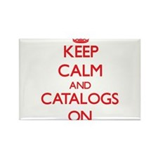 Keep Calm and Catalogs ON Magnets