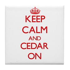 Keep Calm and Cedar ON Tile Coaster