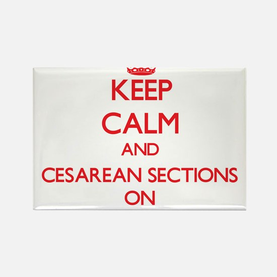 Keep Calm and Cesarean Sections ON Magnets
