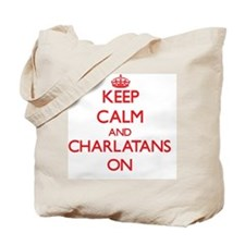 Keep Calm and Charlatans ON Tote Bag